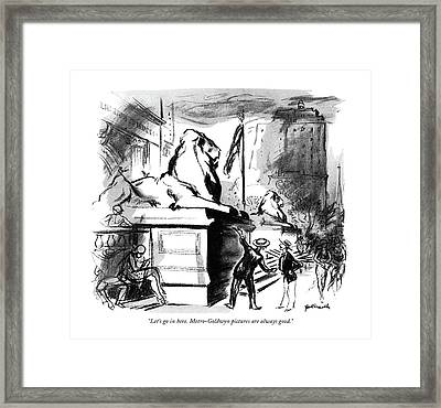 Let's Go In Here. Metro-goldwyn Pictures Framed Print