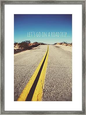 Let's Go On A Roadtrip Framed Print by Nastasia Cook