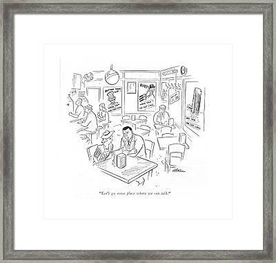 Let's Go Some Place Where We Can Talk Framed Print by  Alain
