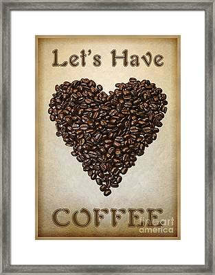 Lets Have Coffee Framed Print