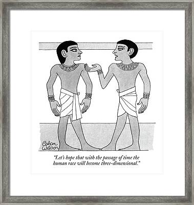 Let's Hope That With The Passage Of Time Framed Print by Gahan Wilson