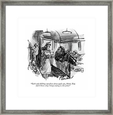 Let's Quit Kidding Ourselves About Apple Pie Framed Print by Perry Barlow