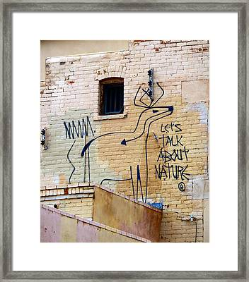 Let's Talk About Nature Framed Print