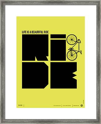 Life Is A Ride Poster Framed Print by Naxart Studio