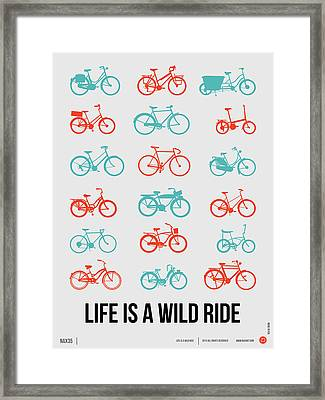 Life Is A Wild Ride Poster 2 Framed Print by Naxart Studio