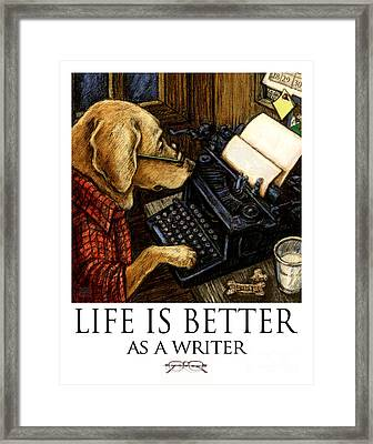 Life Is Better As A Writer Yellow Lab Using Typewriter Framed Print by Kathleen Harte Gilsenan