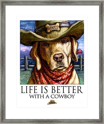 Life Is Better With A Cowboy Yellow Lab Framed Print