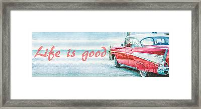 Life Is Good Framed Print by Edward Fielding