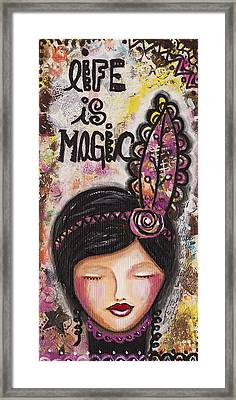 Life Is Magic Uplifting Collage Painting Framed Print