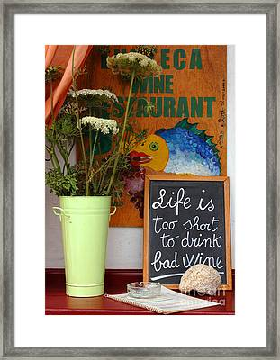 Life Is Too Short Framed Print by Bob Christopher