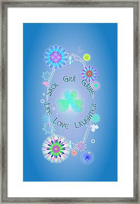 Life Love Laughter Framed Print by Ireland Calling