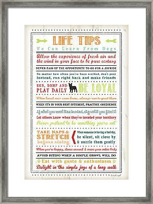Life Tips - Dog Framed Print