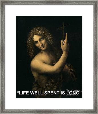 Life Well Spent Is Long Framed Print by Celestial Images