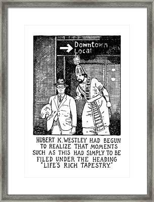 Life's Rich Tapestry Framed Print by Glen Baxter