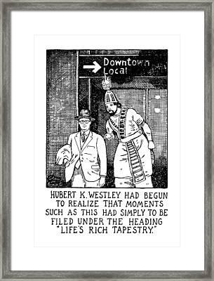 Life's Rich Tapestry Framed Print