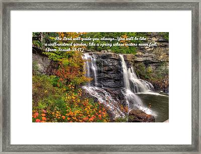Like A Spring Whose Water Never Fails - Isaiah 58. 11 Framed Print by Michael Mazaika