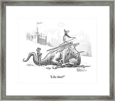 Like That? Framed Print