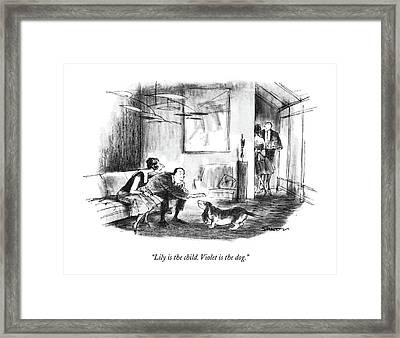 Lily Is The Child. Violet Is The Dog Framed Print by Charles Saxon