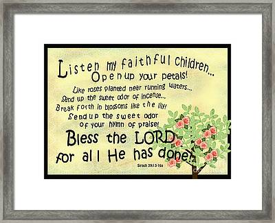 Listen My Faithful Children Framed Print
