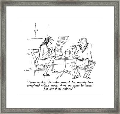 Listen To This: 'extensive Research Has Recently Framed Print