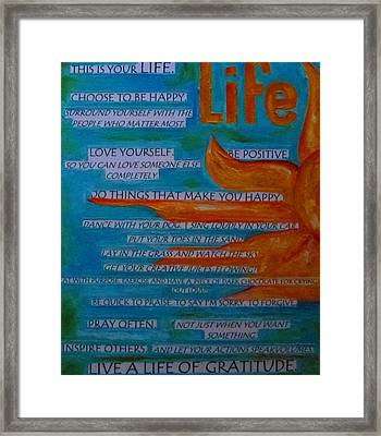 Live A Life Of Gratitude Framed Print by Patti Schermerhorn