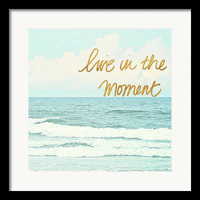 Live In The Moment Framed Prints
