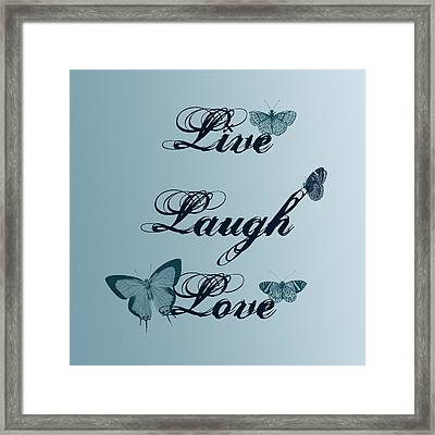 Live Laugh Love Butterflies Framed Print by P S