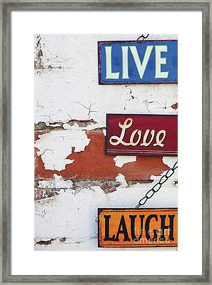 Live Love Laugh Framed Print by Tim Gainey