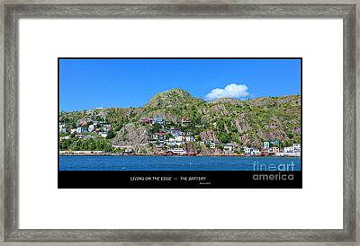 Living On The Edge -- The Battery - St. John's Nl Framed Print by Barbara Griffin