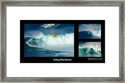 Living The Dream With Caption Framed Print by Bob Christopher