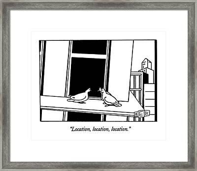 Location, Location, Location Framed Print