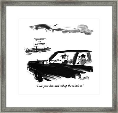 Lock Your Door And Roll Up The Window Framed Print by Donald Reilly