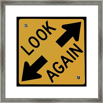 Look-again - Sign- Framed Print
