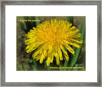 Look For The Positive Framed Print
