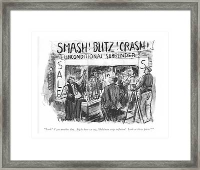 Look! I Got Another Idea. Right Here We Say Framed Print