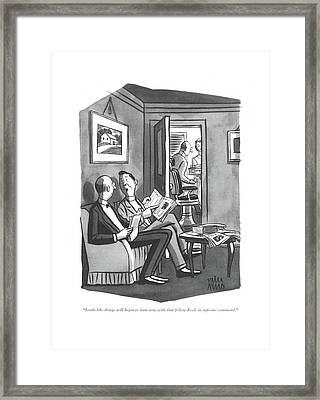 Looks Like Things Will Begin To Hum Now With That Framed Print by Peter Arno