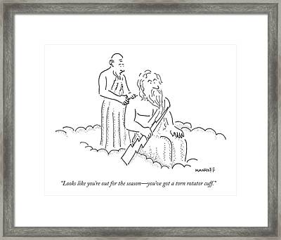 Looks Like You're Out For The Season - You've Got Framed Print by Robert Mankoff