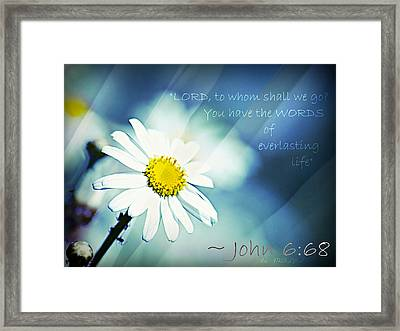 Lord To Whom Shall We Go Framed Print