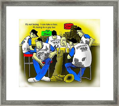 Losing To A Gay Bar Framed Print by Mike Flynn
