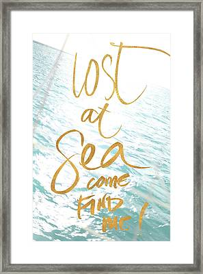 Lost At Sea, Come Find Me Framed Print