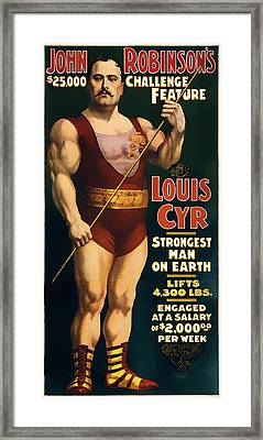 Louis Cyr - Strongest Man On Earth Framed Print by Mountain Dreams