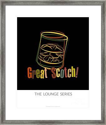 Lounge Series - Great Scotch  Framed Print