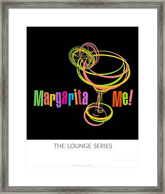 Lounge Series - Margarita Me Framed Print by Mary Machare
