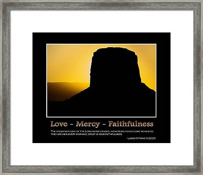 Love - Mercy - Faithfulness Inspirational Message Framed Print