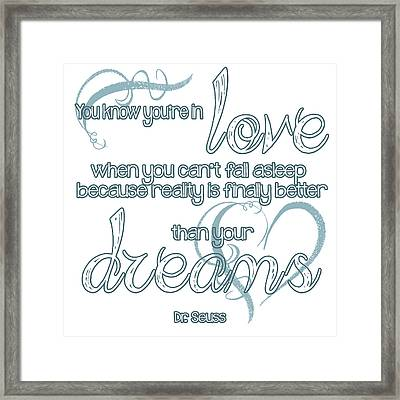 Love And Dreams Quote Framed Print by Heather Applegate