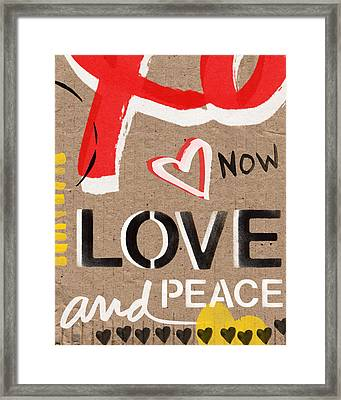 Love And Peace Now Framed Print by Linda Woods
