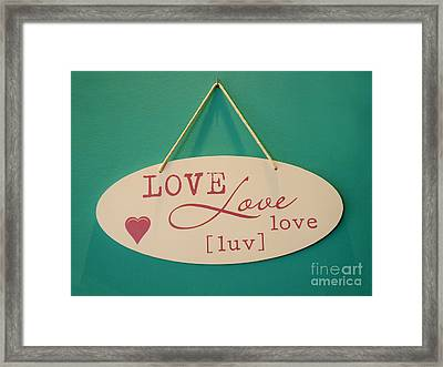 Love Is All You Need Framed Print by Gillian Singleton