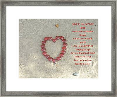 Love Is An Action Verb Framed Print by Lisa Gifford