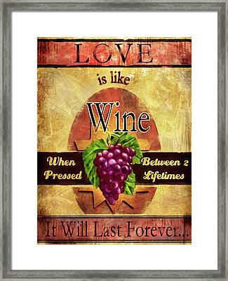 Love Is Like Wine Framed Print