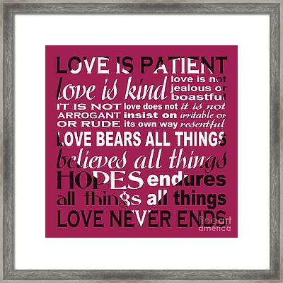 Love Is Patient - Heart Design Framed Print by Ginny Gaura
